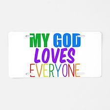 My God Loves Aluminum License Plate