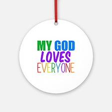 My God Loves Ornament (Round)