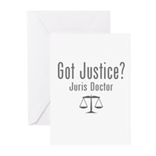 Got Justice? - Juris Doctor Greeting Cards