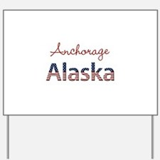 Custom Alaska Yard Sign