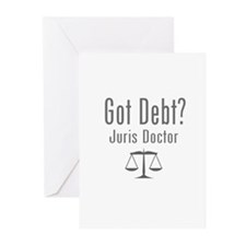 Got Debt? - Juris Doctor Greeting Cards (Pk of 20)