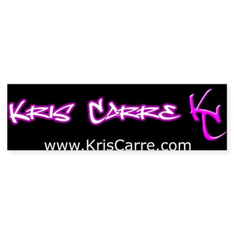 Kris Carre Bumper Sticker
