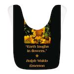 Earth Laughs in Flowers Bib