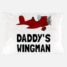 Daddys Wingman Pillow Case