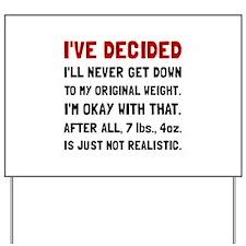 Original Weight Yard Sign