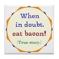 Bacon is Good Eatin Tile Coaster