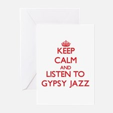 Keep calm and listen to GYPSY JAZZ Greeting Cards