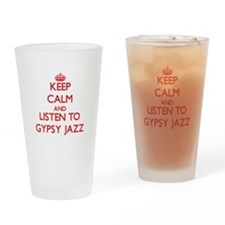 Keep calm and listen to GYPSY JAZZ Drinking Glass