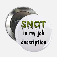 Snot in Job Description Button