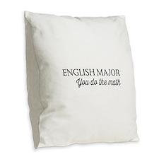 English major you do the math Burlap Throw Pillow
