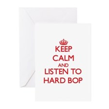 Keep calm and listen to HARD BOP Greeting Cards