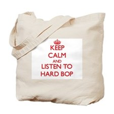 Keep calm and listen to HARD BOP Tote Bag