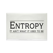 Entropy: its not what it used to be Magnets