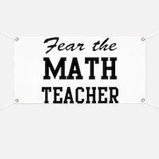 fear the math teacher Banner