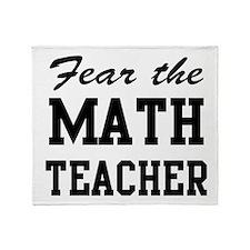 fear the math teacher Throw Blanket