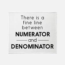 Fine line between numerator and denominator Throw
