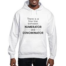 Fine line between numerator and denominator Hoodie