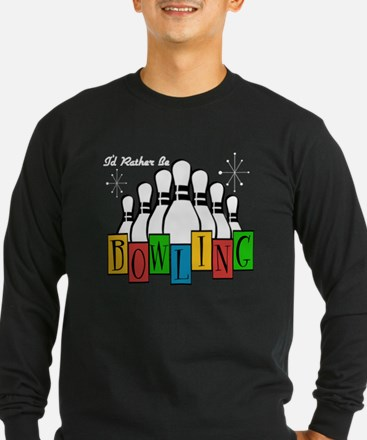 Rather Be Bowling Long Sleeve T-Shirt