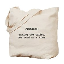 Turd Taming Plumber Tote Bag