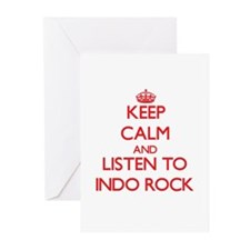 Keep calm and listen to INDO ROCK Greeting Cards