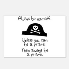 Always Be Yourself, Unless You Can Be A Pirate Pos