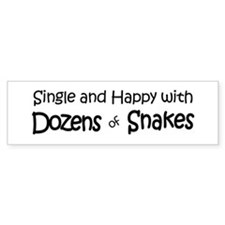 Single & Happy With Snakes Bumper Bumper Sticker