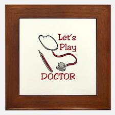 Lets Play Doctor Framed Tile