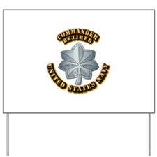 Navy - Commander - O-5 - Retired Text Yard Sign