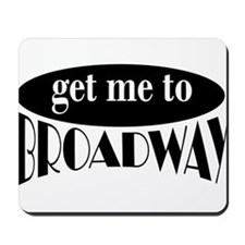 To Broadway Mousepad