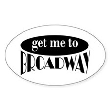 To Broadway Oval Bumper Stickers