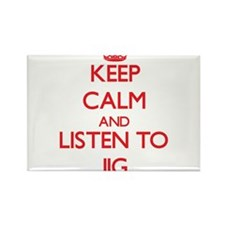 Keep calm and listen to JIG Magnets