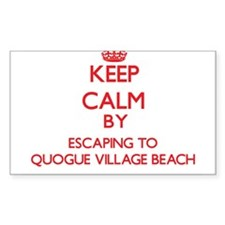Keep calm by escaping to Quogue Village Beach New