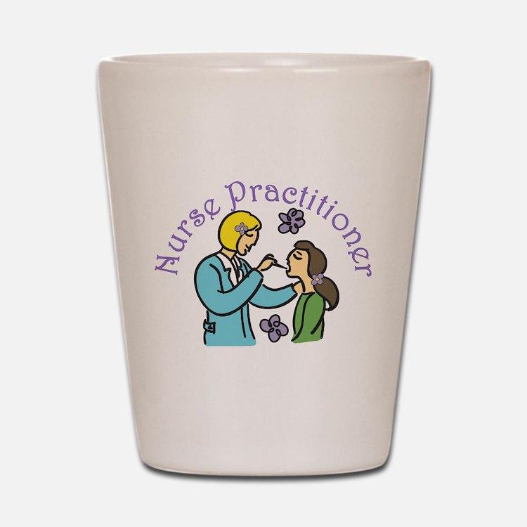 Nurse Practitioner Shot Glass
