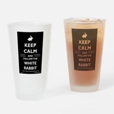 Keep Calm - Follow The White Rabbit! Drinking Glas