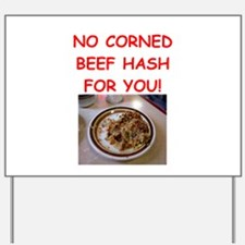 corned beef HASH Yard Sign