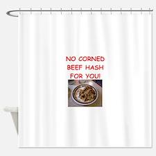 corned beef HASH Shower Curtain