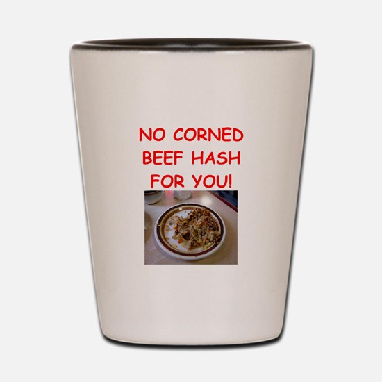 corned beef HASH Shot Glass