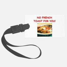 french toast Luggage Tag