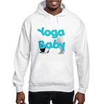 Yoga Baby #1 Hooded Sweatshirt