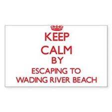 Keep calm by escaping to Wading River Beach New Yo