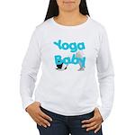Yoga Baby #1 Women's Long Sleeve T-Shirt