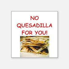 QUESadilla Sticker