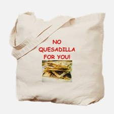 QUESadilla Tote Bag