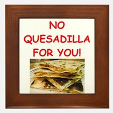 QUESadilla Framed Tile