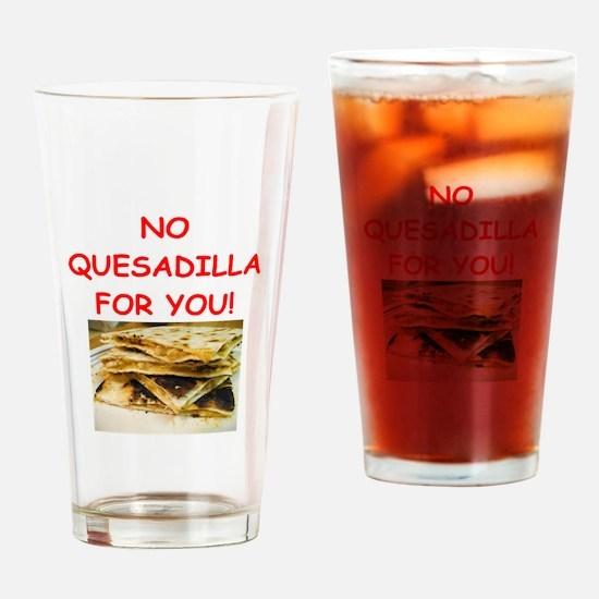 QUESadilla Drinking Glass