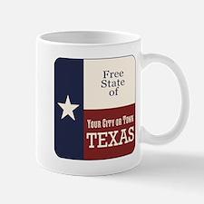 Free State of Texas Mugs