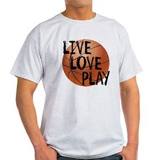 Live, Love, Play - Basketball T-Shirt