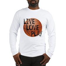 Live, Love, Play - Basketball Long Sleeve T-Shirt