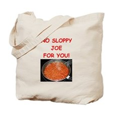 sloppy,joe Tote Bag