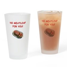 meatloaf Drinking Glass